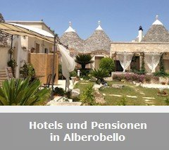 Hotels und Pensionen in Alberobello