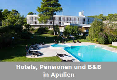 Hotels und Pensionen in Apulien