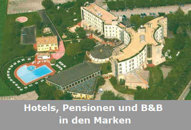 Hotels, Pensionen und B&B in der Region Marken