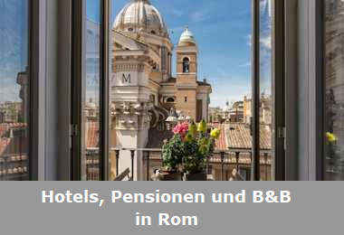 Hotels, Pensionen und B&B in Rom